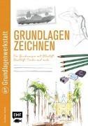 Cover-Bild zu Grundlagenwerkstatt: Grundlagen Zeichnen