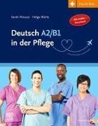 Cover-Bild zu Deutsch A2/B1 in der Pflege von Micucci, Sarah