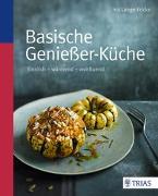 Cover-Bild zu Basische Genießer-Küche von Lange-Fricke, Iris