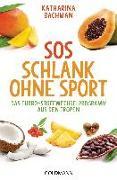 Cover-Bild zu SOS Schlank ohne Sport - von Bachman, Katharina