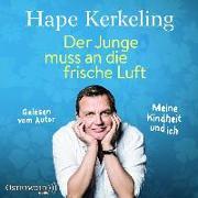 Cover-Bild zu Kerkeling, Hape: Der Junge muss an die frische Luft