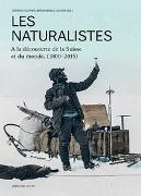 Cover-Bild zu Kupper, Patrick (Hrsg.): Les naturalistes