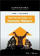 Cover-Bild zu The Primate Origins of Human Nature (eBook) von Schaik, Carel P. van