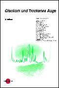 Cover-Bild zu Glaukom und Trockenes Auge (eBook) von Erb, Carl