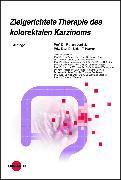 Cover-Bild zu Zielgerichtete Therapie des kolorektalen Karzinoms (eBook) von Lordick, Florian