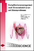 Cover-Bild zu Komplikationsmanagement nach Stimmrehabilitation mit Stimmprothesen (eBook) von Lorenz, Kai Johannes