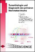 Cover-Bild zu Tumorbiologie und Diagnostik des primären Mammakarzinoms (eBook) von Vetter, Martina