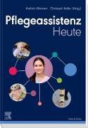 Cover-Bild zu Pflegeassistenz Heute (eBook) von Altmann, Kathrin (Hrsg.)