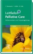 Cover-Bild zu Leitfaden Palliative Care (eBook) von Bausewein, Claudia (Hrsg.)