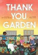 Cover-Bild zu Scanlon, Liz Garton: Thank You, Garden