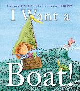 Cover-Bild zu Scanlon, Liz Garton: I Want a Boat!