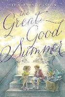Cover-Bild zu Scanlon, Liz Garton: The Great Good Summer
