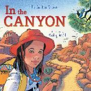 Cover-Bild zu Scanlon, Liz Garton: In the Canyon