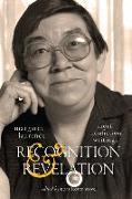 Cover-Bild zu Laurence, Margaret: Recognition and Revelation, Volume 251: Short Nonfiction Writings