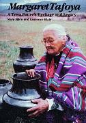 Cover-Bild zu Blair, Mary Ellen and Laurence: Margaret Tafoya: A Tewa Potters Heritage and Legacy