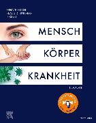 Cover-Bild zu Huch, Renate (Hrsg.): Mensch Körper Krankheit