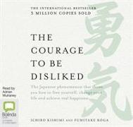 Cover-Bild zu Kishimi, Ichiro: The Courage to be Disliked