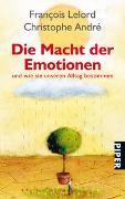 Cover-Bild zu Lelord, François: Die Macht der Emotionen