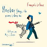 Cover-Bild zu Lelord, François: Hector fängt ein neues Leben an