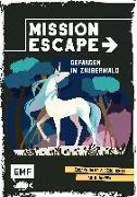 Cover-Bild zu Godeau, Natacha: Mission Escape - Gefangen im Zauberwald
