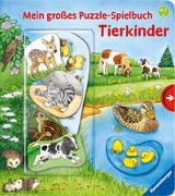 Cover-Bild zu Nahrgang, Frauke: Mein großes Puzzle-Spielbuch: Tierkinder