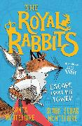 Cover-Bild zu Montefiore, Santa: The Royal Rabbits: Escape From the Tower