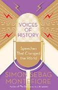 Cover-Bild zu Montefiore, Simon Sebag: Voices of History: Speeches That Changed the World