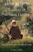 Cover-Bild zu Scheib, Asta: Sonntag in meinem Herzen (eBook)