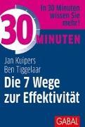 Cover-Bild zu 30 Minuten Stephen R. Coveys Die 7 Wege zur Effektivität