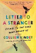 Cover-Bild zu Kinder, Colleen (Hrsg.): Letter to a Stranger