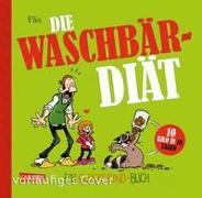 Cover-Bild zu Flix: Glückskind 3: Die Waschbär-Diät