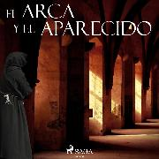 Cover-Bild zu El arca y el aparecido (Audio Download) von Stendhal