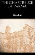 Cover-Bild zu The Chartreuse of Parma (eBook) von Stendhal, Stendhal
