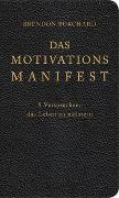 Cover-Bild zu Das MotivationsManifest von Burchard, Brendon