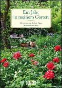 Cover-Bild zu Staffler, Martin (Fotogr.): Ein Jahr in meinem Garten - Wochenkalender 2022 - Garten-Kalender mit 53 Blatt - Format 21,0 x 29,7 cm - Spiralbindung