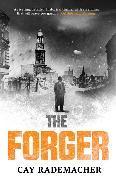 Cover-Bild zu Rademacher, Cay: The Forger