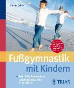 Cover-Bild zu Fußgymnastik mit Kindern (eBook) von Neugebauer, Barbara (Beitr.)