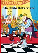Cover-Bild zu Wie Globi Ritter wurde von Strebel, Guido