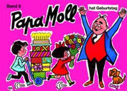 Cover-Bild zu Papa Moll hat Geburtstag von Strebel, Guido