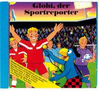 Cover-Bild zu Globi der Sportreporter von Strebel, Guido