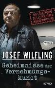 Cover-Bild zu Geheimnisse der Vernehmungskunst von Wilfling, Josef