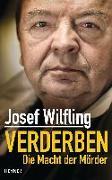 Cover-Bild zu Verderben von Wilfling, Josef