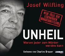 Cover-Bild zu Unheil (Audio Download) von Wilfling, Josef