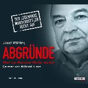 Cover-Bild zu Abgründe (Audio Download) von Wilfling, Josef