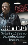 Cover-Bild zu Geheimnisse der Vernehmungskunst (eBook) von Wilfling, Josef