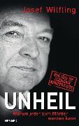 Cover-Bild zu Unheil (eBook) von Wilfling, Josef