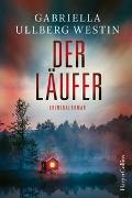 Cover-Bild zu Der Läufer von Ullberg Westin, Gabriella