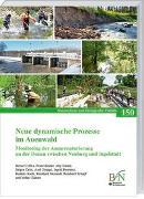 Cover-Bild zu Cyffka, Bernd: Neue dynamische Prozesse im Auenwald