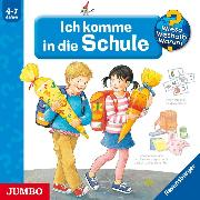 Cover-Bild zu Wieso? Weshalb? Warum? Ich komme in die Schule (Audio Download) von Rübel, Doris