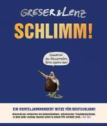 Cover-Bild zu Greser, Achim: Schlimm!